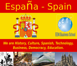 Spain: We are History, Culture, Spanish, Technology, Business, Democracy, Education